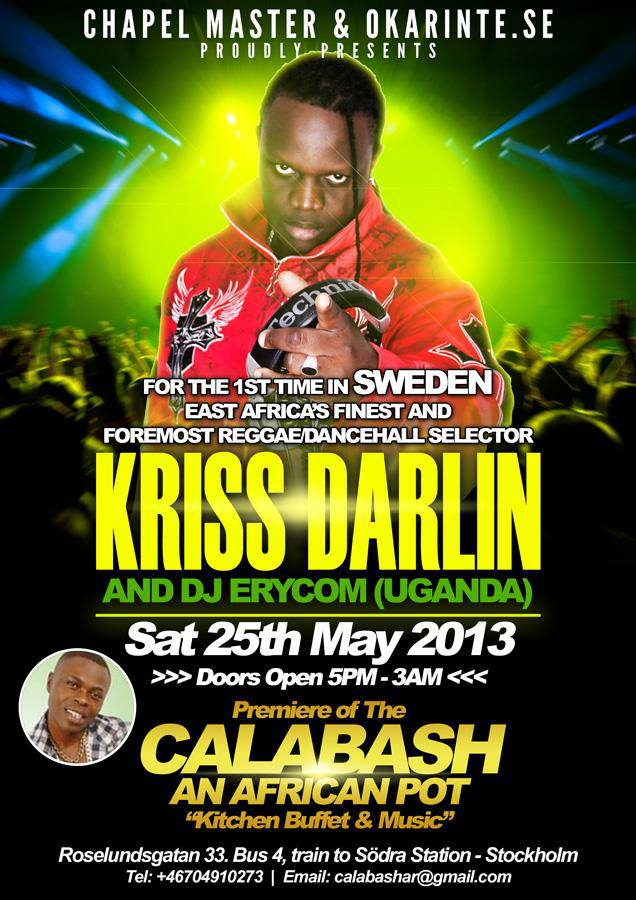 Kriss Darlin to Rock Stockholm at Calabash: Saturday 25th May