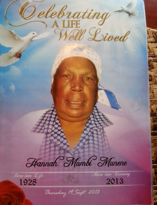 The departed Mom of Joseph Nzoro Munene.