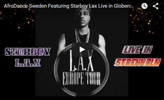 aa afrodance starboy lax in stockholm