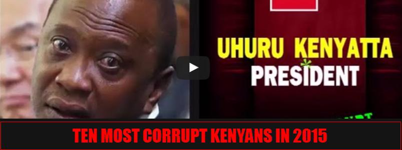 TEN MOST CORRUPT KENYANS 2015