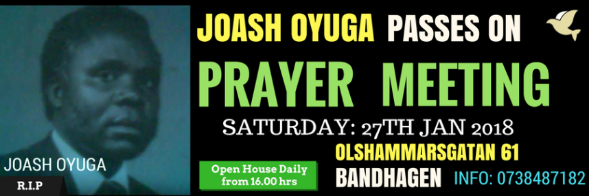 JOASH OYUGA PASSES ON